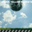 CAMDEN YELLOW MARKETS Touch the deliusion