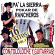 Various Artists Pa la Sierra Pokar de Rancheros 16 Exitos, Vol. 1