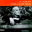 John Jacob-Niles An Evening with John Jacob-Niles
