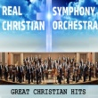 Real Christian Symphony Orchestra Great Christian Hits
