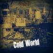 Streetza Ria Cold World