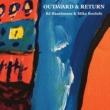 BJ Baartmans&Mike Roelofs Outward & Return