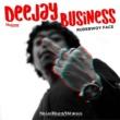 RUDEBWOY FACE Deejay Business