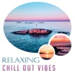 Beautiful Sunset Beach Chillout Music Collection Relaxing Chill Out Vibes - Stress Relief, Bahama Chill Out, Summer Rest, Holiday Music, Tropical Island