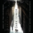 Tom Holkenborg The Dark Tower