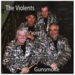 The Violents Gunsmoke
