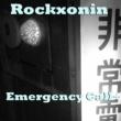 Rockxonin Emergency Call +