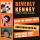 Beverly Kenney Sings for Johnny Smith + Come Swing with Me + with Jimmy Jones & The Basie-Ites
