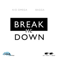 K/O Omega/Bagga Break Me Down