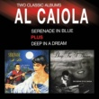 Al Caiola Serenade in Blue + Deep in a Dream (Bonus Track Version)