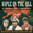 Various Artists Maple On The Hill 40 Original Kiwi Country Hits