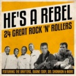 Various Artists He's A Rebel 24 Great Rock 'n' Rollers