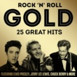 Various Artists Rock 'n' Roll Gold 25 Great Hits