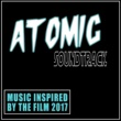Various Artists Atomic Soundtrack (Music Inspired By The Film)