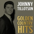 Johnny Tillotson Johnny Tillotson Golden Country Hits