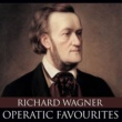 London Festival Orchestra&Alfred Scholz Richard Wagner - Operatic Favourites