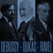 Various Artists Debussy - Dukas - Ravel