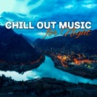 Lounge relax Chill Out Music for Night - Calm Sounds to Relax, Easy Listening, Night Relaxation, Peaceful Mind