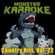 Monster Karaoke Country Hits, Vol. 22
