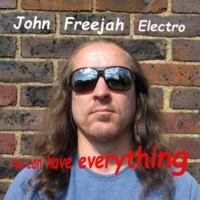 John Freejah You Can Have Everything