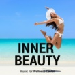 Wellness Center Entrepreneur Inner Beauty - Music for Wellness Center and Background Music for Spa