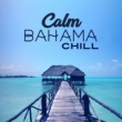 Chillout Piano Session Calm Bahama Chill - Beautiful Sunrise, Morning Chill Out, Beach Relaxation