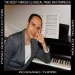 Rossano Torre Piano Gold Collection: The Most Famous Classical Piano Masterpieces
