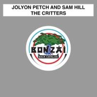 Jolyon Petch and Sam Hill,Jolyon Petch&Sam Hill The Critters (Original Mix)