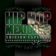 Varios Artistas Hip Hop Mexicano, Vol.4