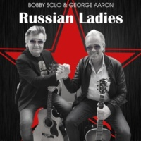 Bobby Solo&George Aaron Russian Ladies