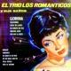 Trio Los Romanticos La Llorona