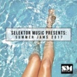Various Artists Selektor Music Presents: Summer Jams 2017