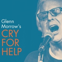 Glenn Morrow's Cry For Help Bleecker and Third
