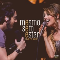 Luan Santana/Sandy Mesmo Sem Estar