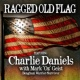 "Charlie Daniels/Mark ""Oz"" Geist Ragged Old Flag"