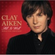 Clay Aiken All Is Well - Songs For Christmas