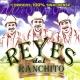 Reyes del Ranchito Corridos 100% Sinaloenses
