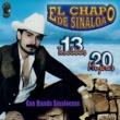 El Chapo De Sinaloa 13 Toneladas 20 Mujeres