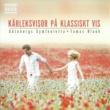 Göteborgs Symfonietta&Tomas Blank Den första gång jag såg dig