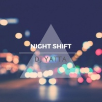 DJ Yatta Night Shift