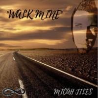 Micah Jiles Walk Mine