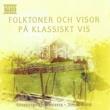 Göteborgs Symfonietta&Tomas Blank Folktoner och visor på klassiskt vis