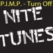 P.I.M.P. Turn Off
