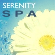 Serenity Music Ensamble Serenity Spa - Re-Energize Body, Mind & Soul with Relax Music Therapy to Build Inner Strength