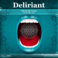Deliriant/Djentleman Truth Be Told (Djentleman Remix)