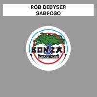 Rod Debyser Sabroso (Original Mix)