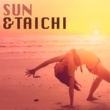 Flower Sun Sun & Tai Chi - Chakra Balancing Ambient Music for Good Mood and Asian Ambience