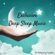 Splendor Sleep Exclusive Deep Sleep Music - 50 Relaxing Tracks