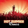 Summer Music Paradise Hot Summer Dance - Chill Out Party Time, Beach Sounds, Late Night Dance, Ibiza Relaxation