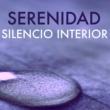 Luisa Serenidad Serenidad y Silencio Interior - Música de Fondo Tranquila, Energía Chakra de Flujo Positivo